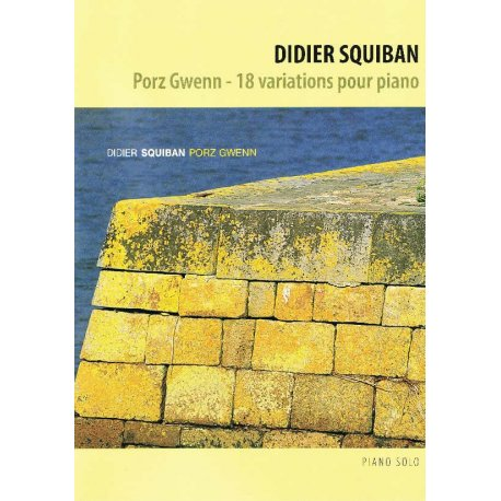 Music sheet of Porz Gwenn - Didier SQUIBAN