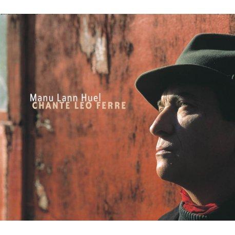 MANU LANN HUEL CHANTE LEO FERRE (CD)