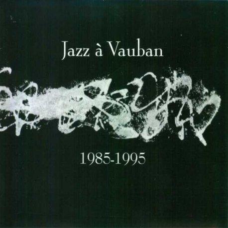 VAUBAN 1985 - 1995
